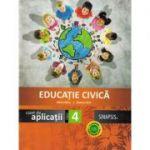 Educatie Civica (Caiet de aplicatii) - Clasa a IV-a