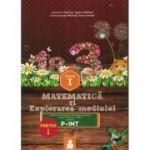 Matematica si explorarea mediului (P-INT) Partea I - Clasa I