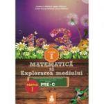 Matematica si explorarea mediului (PRE-C) Partea I - Clasa I