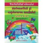 Portofoliul elevului. Matematică şi explorarea mediului. Clasa a II-a. Semestrul 1