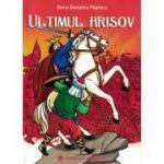 Ultimul Hrisov - Petru Demetru Popescu