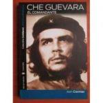 Che Guevara, El Comandante - Jean Cormier