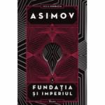 Fundația II. Fundația și Imperiul - Isaac Asimov