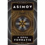 Fundația III. A doua fundație - Isaac Asimov