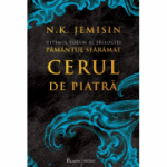 Pământul sfărâmat (#3). Cerul de piatră - N. K. Jemisin