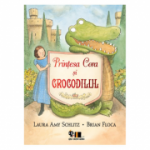 Prințesa Cora și crocodilul - Laura Amy Schlitz