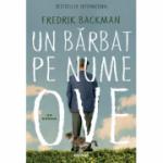 Un bărbat pe nume Ove - Fredrik Backman