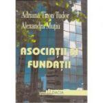 Asociatii si fundatii - Adriana Tiron Tudor