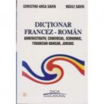 Dictionar francez-roman administrativ, comercial, economic, financiar-bancar, juridic - Vasile Savin