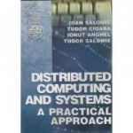 Distributed computing and systems a practical approach - Colectiv