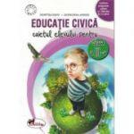 Educatie civica. Caietul elevului pentru clasa a III-a