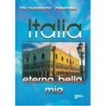 Italia - Eterna, Bella, Mia