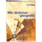 Mic Dictionar Geografic - Ion Petras