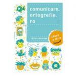 Comunicare. ortografie. ro - Clasa 4