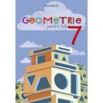 Geometrie pentru toți – clasa a VII-a