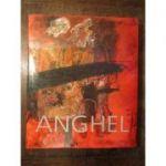 Album Gh. I. Anghel - Gheorghe I. Anghel