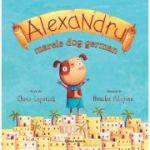 Alexandru, marele dog german