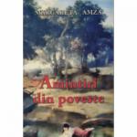 Amintiri din poveste - Margareta Amza