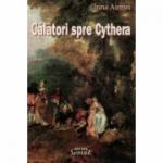Calatori spre Cythera - Irina Airinei