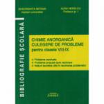 Chimie anorganica culegere pentru clasele VIII-IX - Gheorghita Mitran, Aura Nedelcu