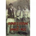 Chipuri si costume din Domnesti-Arges - Colectiv