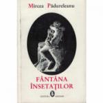 Fantana insetatilor - Mircea Padureleanu