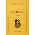 Focurile volumul 3, focul rosu - Aurel Mihale