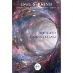 "Indicativ ""Poarta stelara"" - Emil Strainu"