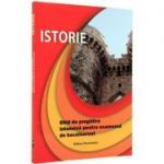 Istorie. Ghid de pregatire intensiva pentru examenul de bacalaureat
