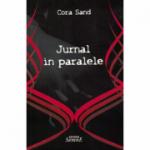 Jurnal in paralele - Cora Sand