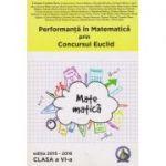 Performanta in Matematica prin Concursul Euclid - Clasa VI