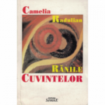 Ranile Cuvintelor - Camelia Radulian