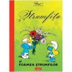 Strumfita si Foamea strumfilor - Y. Delporte şi Peyo