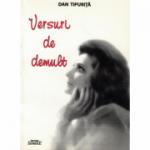 Versuri de demult - Dan Tipurita