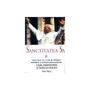 Sanctitatea Sa Ioan Paul al II-lea si Istoria secreta a timpurilor noastre