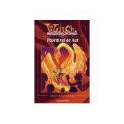 Witch - Phoenixul de Aur