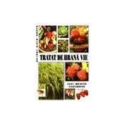 Tratat de hrana vie. 2167 retete naturiste