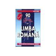 90 Teste de limba romana pentru admitere in invatamantul superior