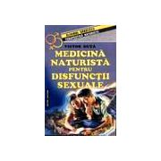 Medicina naturista pentru disfunctii sexuale