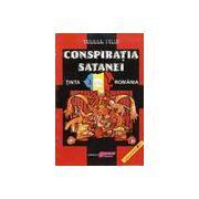 Conspiratia satanei. Tinta Romania