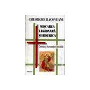 Miscarea legionara si biserica