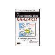 Al treisprezecelea trib : Khazarii
