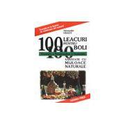 100 de leacuri pentru boli