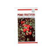 Pomii fructiferi - Lucrarile de infiintare si intretinere a plantatiilor