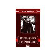 Domnisoara Le Normand - Mari Profeti