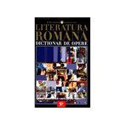 Dictionar de opere - Literatura Romana