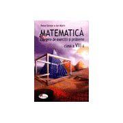 Matematica - Culegere de exercitii si probleme pentru Clasa a VIII-a