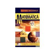 Matematica - Testare nationala