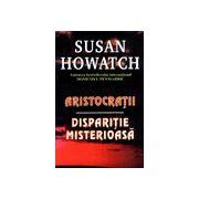 Aristocratii - Disparitie misterioasa
