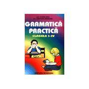Gramatica Practica Clasele I-IV